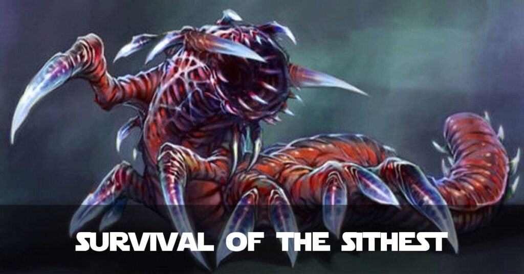 Survival of the Sithest