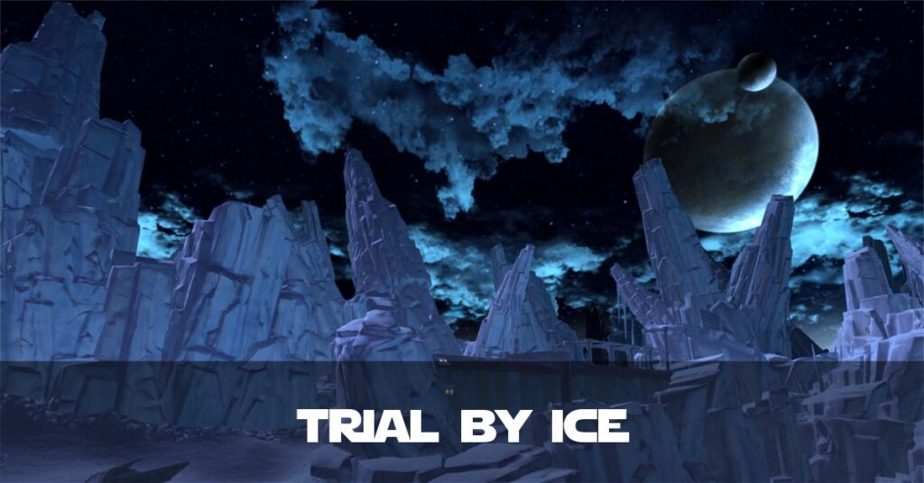 Trial by Ice on Ilum - SWTOR and Star Wars FanFiction