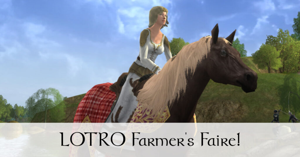 LOTRO Farmers Faire 2017 – Enjoy Food and Fishing at Bywater!