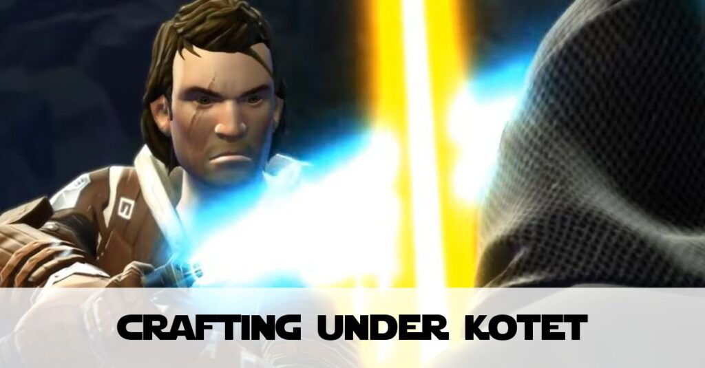 SWTOR: Crafting in Knights of the Eternal Throne (KotET)