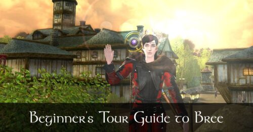 LOTRO Bree - a Beginner's Tour Guide and Map