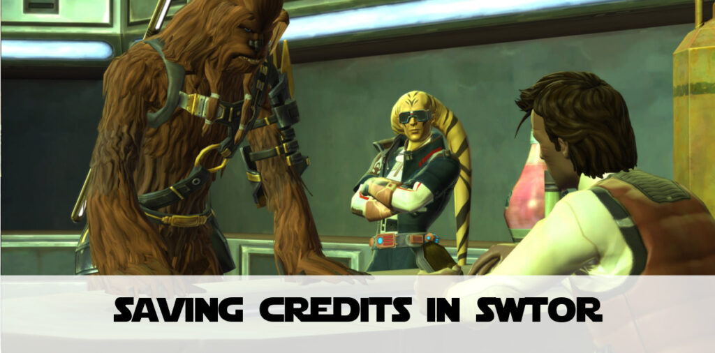 19 Ways to Save Credits in SWTOR – Start Saving Today!