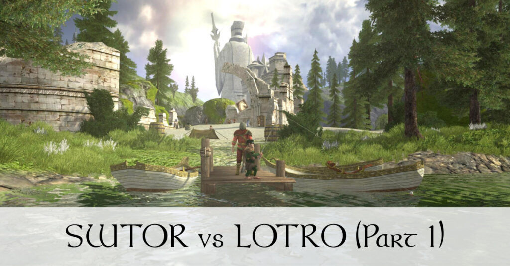 SWTOR vs LOTRO (Part 1) What SWTOR Could Learn from LOTRO