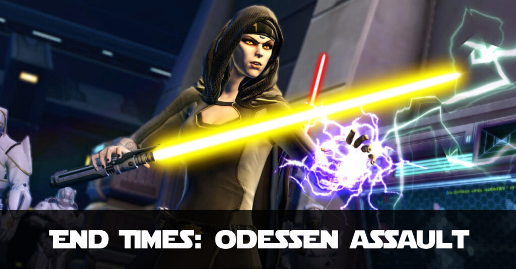 End Times - SWTOR KotET Chapter 8 (Odessen Assault)
