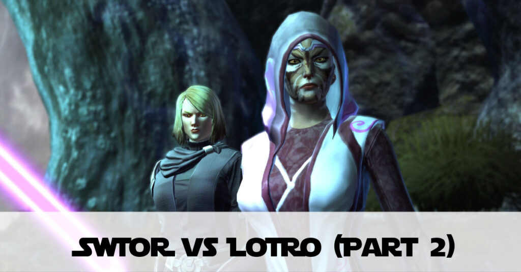 SWTOR vs LotRO (Part 2) – What LotRO Could Learn from SWTOR