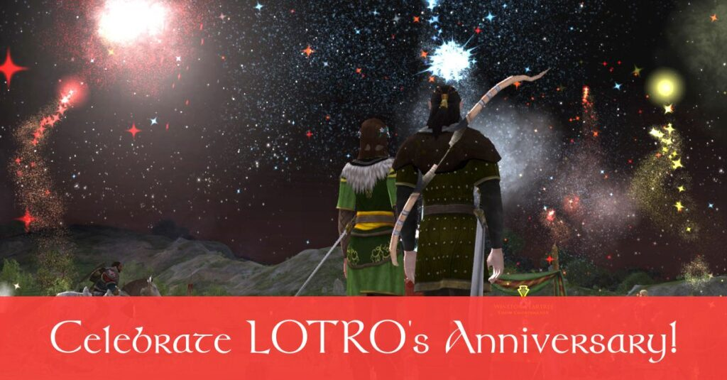 Celebrate the LOTRO Anniversary Event in 2020! Events, Tips and Rewards Here!