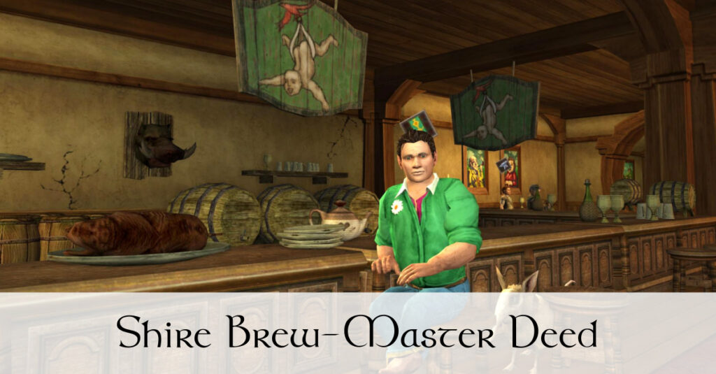 Shire Brew-Master Deed in LOTRO – Any Excuse for a Pub-Crawl!