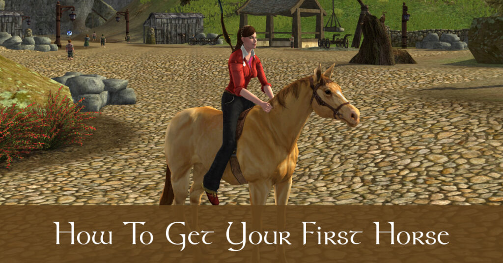 How To Get Your First Horse in LOTRO – a Beginner's Guide