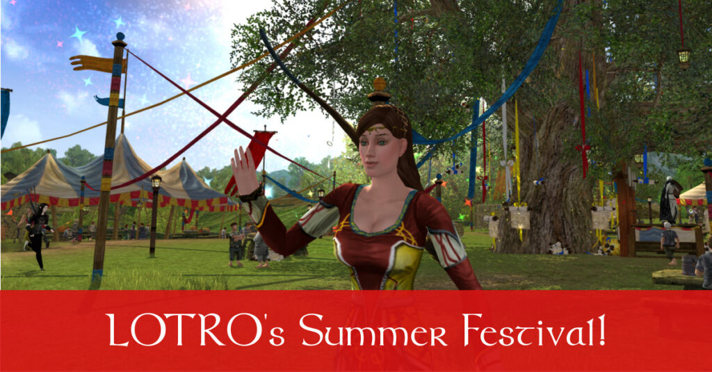 LOTRO Summer Festival 2017 – Come Enjoy the Sun in Middle Earth!
