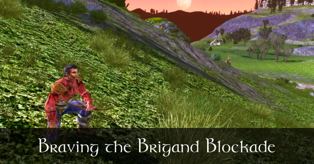 Caethir - Braving the Brigand Blockade - LOTRO Fan Fiction