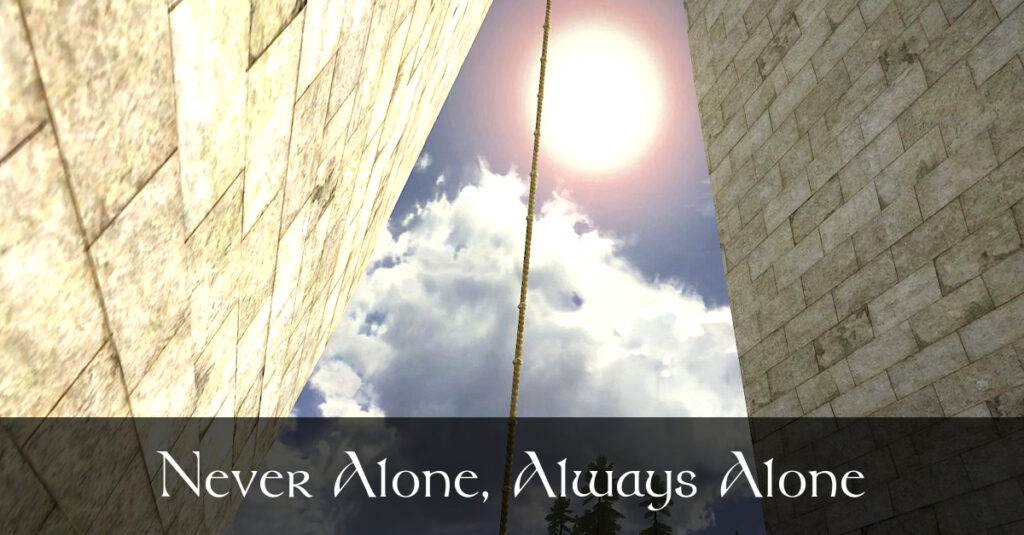 Never Alone, Always Alone – Caethir – LOTRO FanFiction