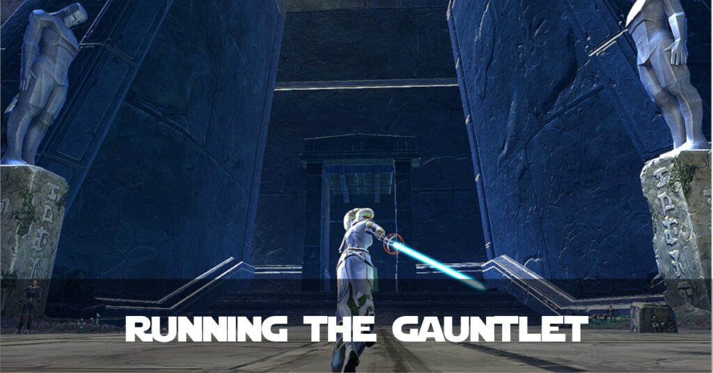 Running the Gauntlet - Talitha'koum - SWTOR FanFiction
