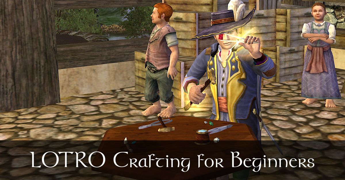 LOTRO Crafting - A Beginner's Guide, Choosing Your