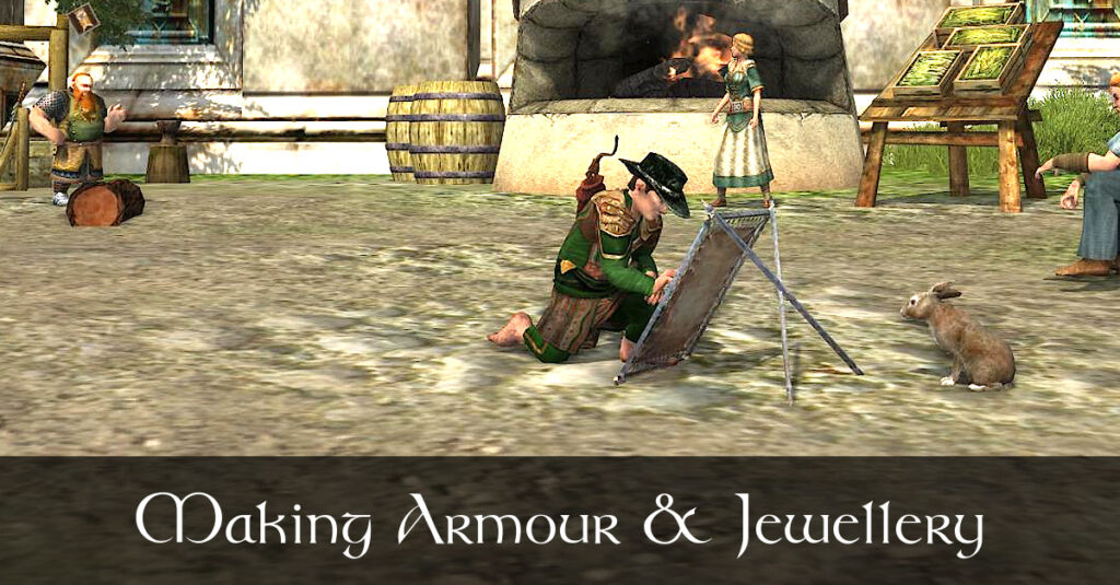 Making Armour and Jewellery in LOTRO – Explorer, Armourer and Tinker