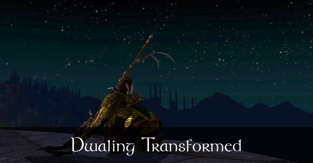 Dwaling Transformed – Caethir – LOTRO FanFiction