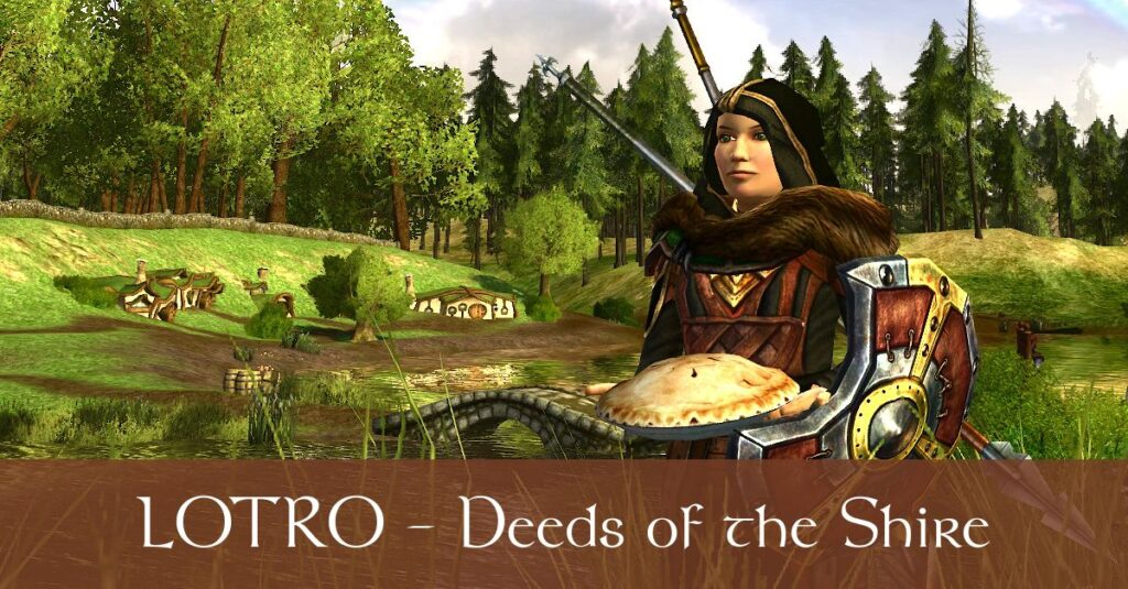 LOTRO Shire Deeds Guide and Overview – Earn 150 LOTRO Points