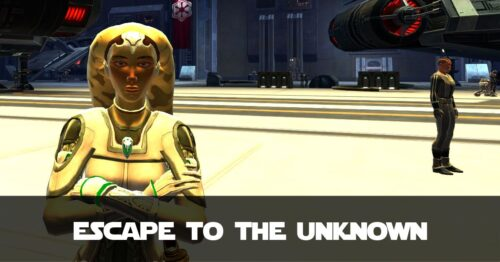Escape to the Unknown - Talitha'koum - SWTOR FanFiction