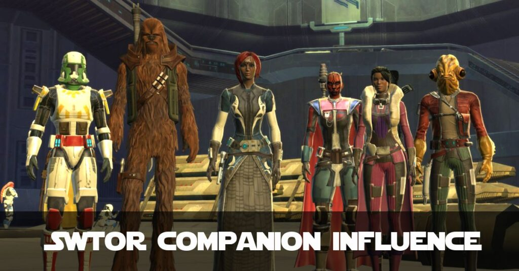 How Do I Increase SWTOR Companion Influence? Here is my Guide!