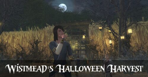 Wistmead - where Halloween meets Harvest Festival in LOTRO - Guide to Quests and Wheat Maze