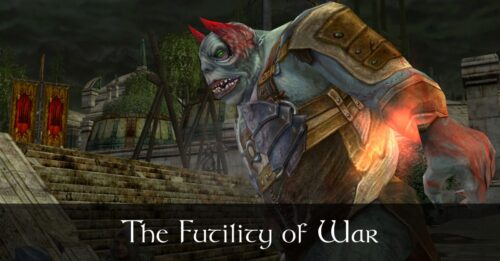 The Futility of War - LOTRO FanFiction based in Annùminas