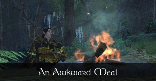 An awkward meal - Caethir - LOTRO Fanfiction