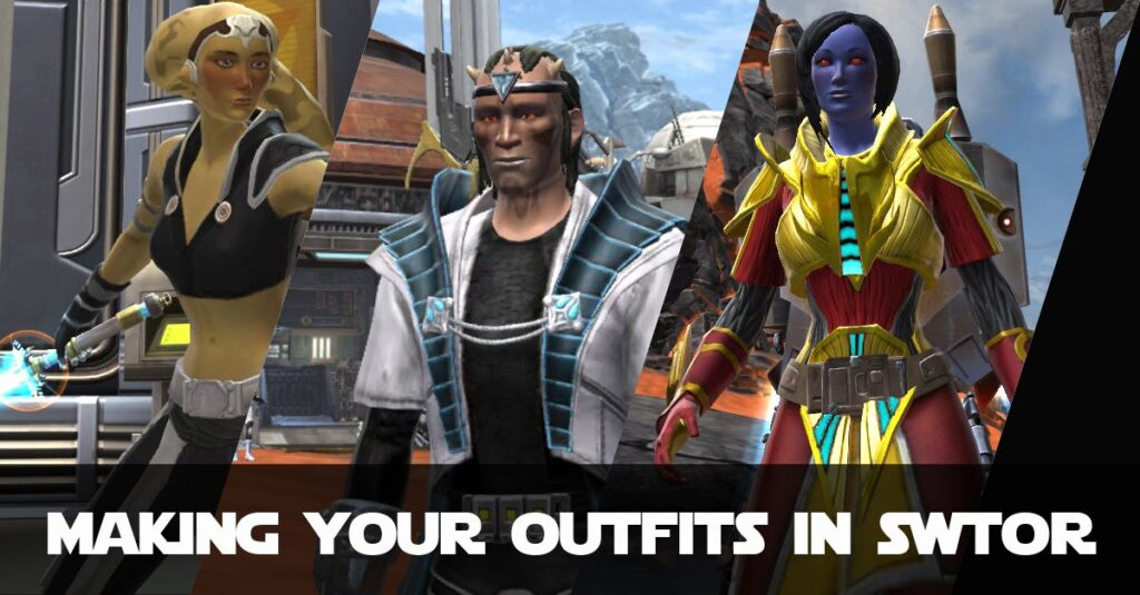 Beginners guide to making cosmetic outfits in SWTOR