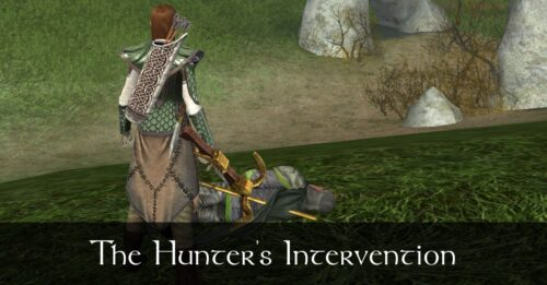 The Hunter's Intervention - Caethir - LOTRO FanFiction