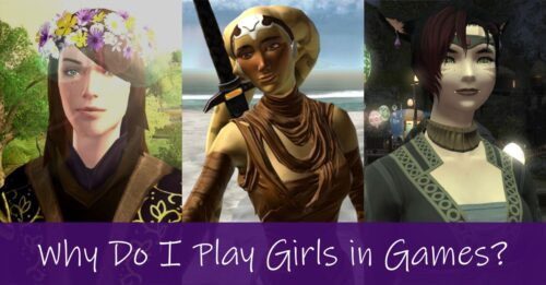 Why do Men Play Females in MMOs and other Games? And why do I?