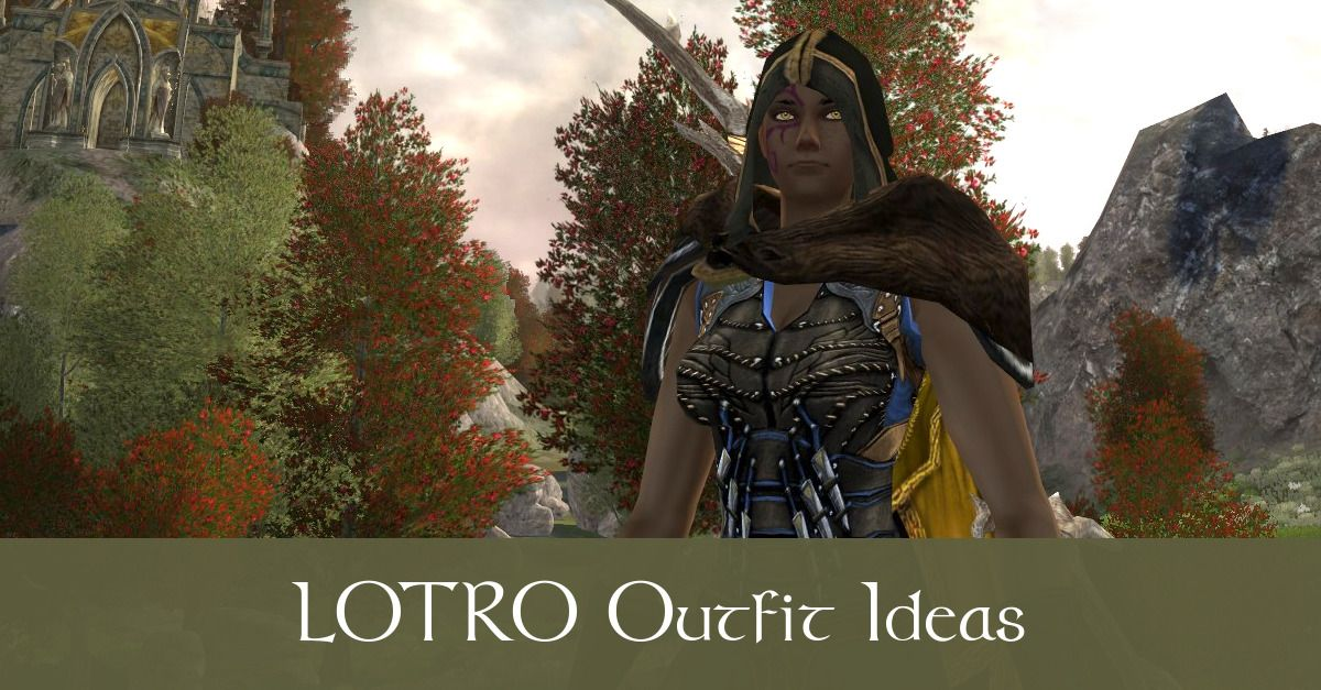 LOTRO Cosmetics - Outfit Ideas and Inspiration - Fibro Jedi