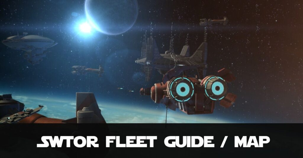 SWTOR Beginners Guide to Imperial and Republic Fleet, Services and Vendors. Includes Maps!