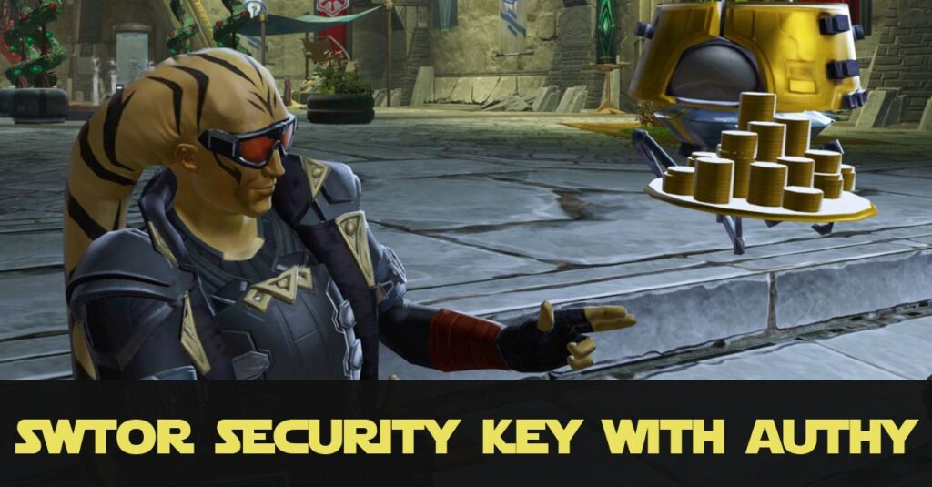 SWTOR Security Key Set Up with Authy (No Mobile App)