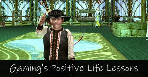 Positive Life Lessons in Games - a Gamer's Perspective