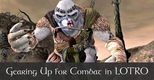 LOTRO Gearing Beginners Guide - How to Improve Your Combat Stats in LOTRO