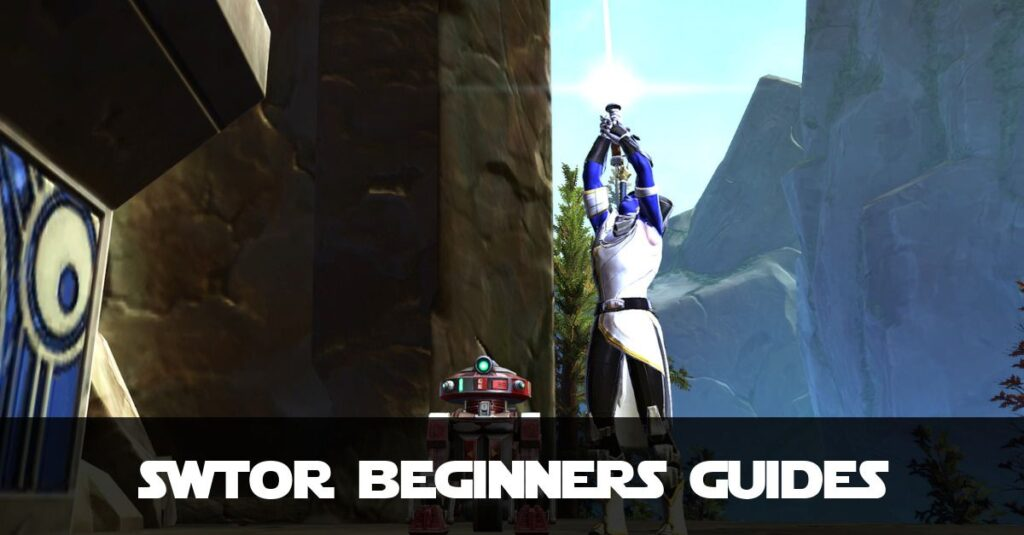 SWTOR Beginners Guides by Fibro Jedi