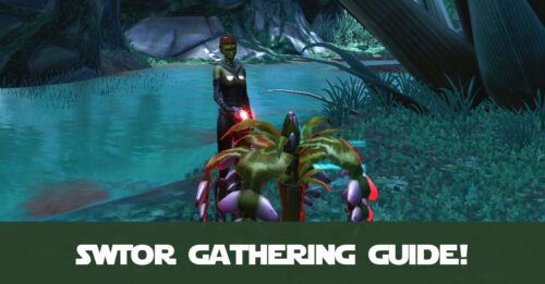 SWTOR Gathering Crew Skills Guide - by CelynTheRaven