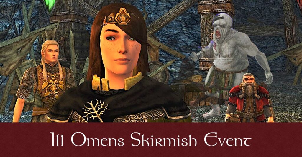 LOTRO Ill Omens Skirmish Event Guide