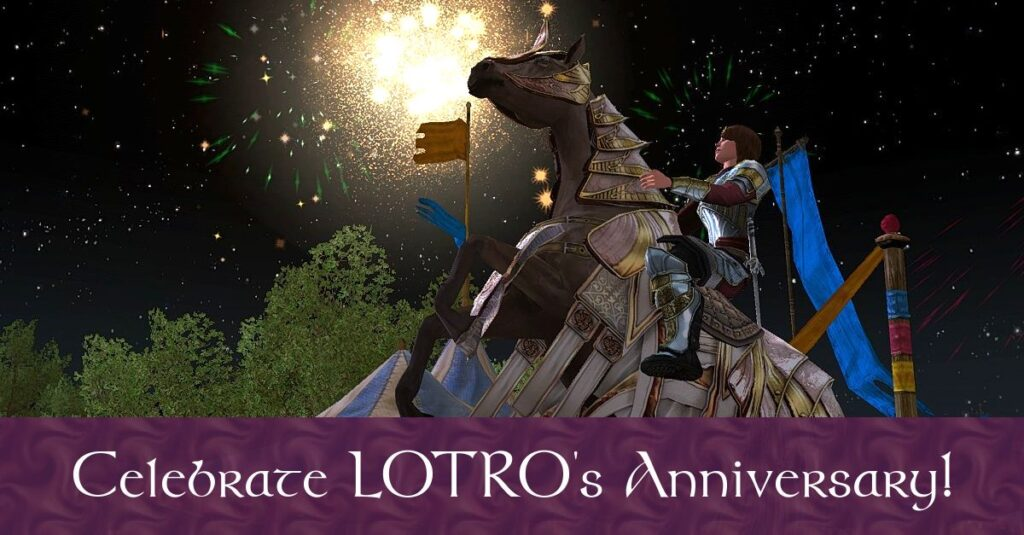 Time to Celebrate LOTRO Anniversary Event 2020! It's their 13th Anniversary!
