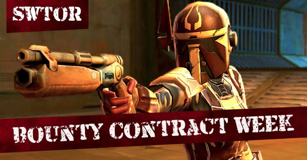 SWTOR Bounty Contract Week 2020 - How to Get Started, and the BBA Rewards Available