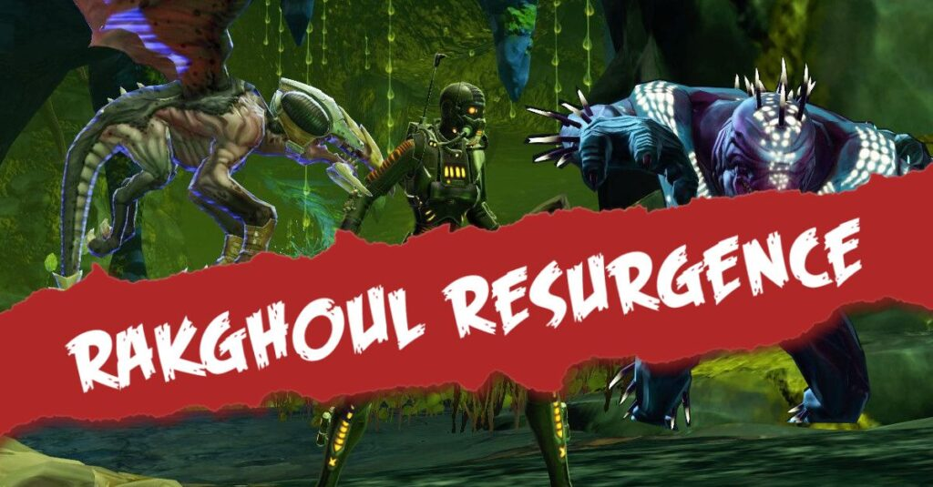 SWTOR Rakghoul Resurgence Event Guide, Missions and Rewards