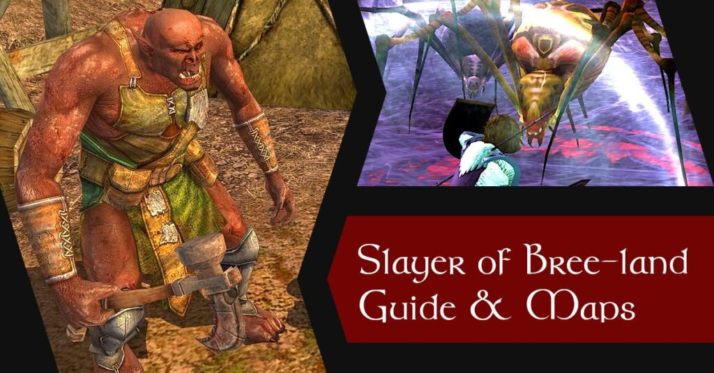 LOTRO Slayer of Bree-land Deed Map and Guide