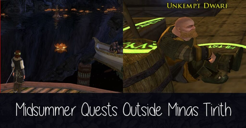 LOTRO Midsummer Quests Outside of Minas Tirith Guide
