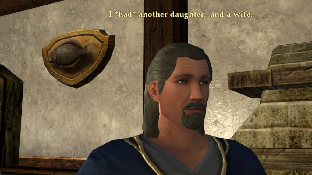 I had another daughter... and a wife.