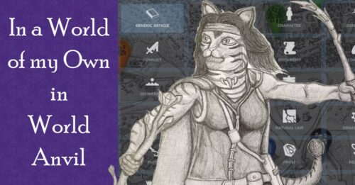 Review of WorldAnvil for Fantasy Writing - How I use their World Building tools.